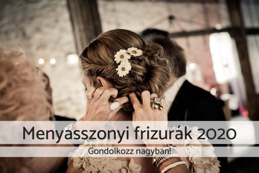 Menyasszonyi frizurák 2020