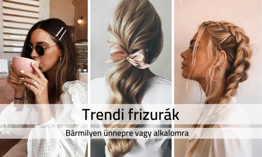 Trendi frizurák bármilyen ünnepre vagy alkalomra